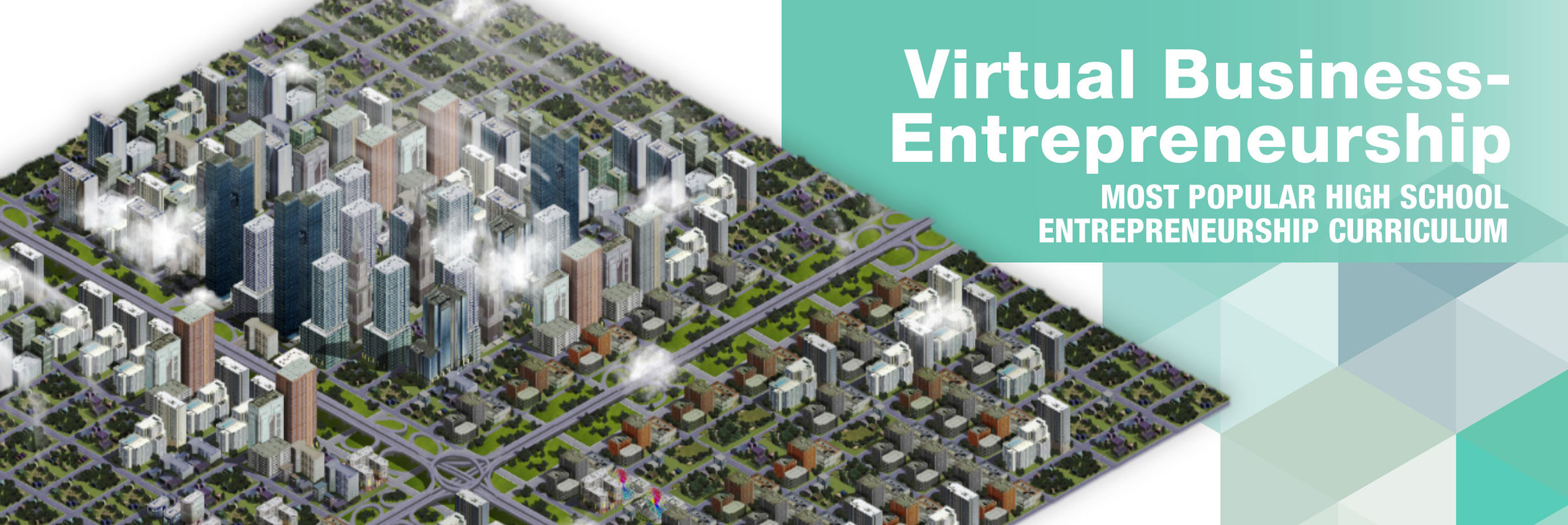 Virtual Business Entrepreneurship - entrepreneurship curriculum for teaching high school.